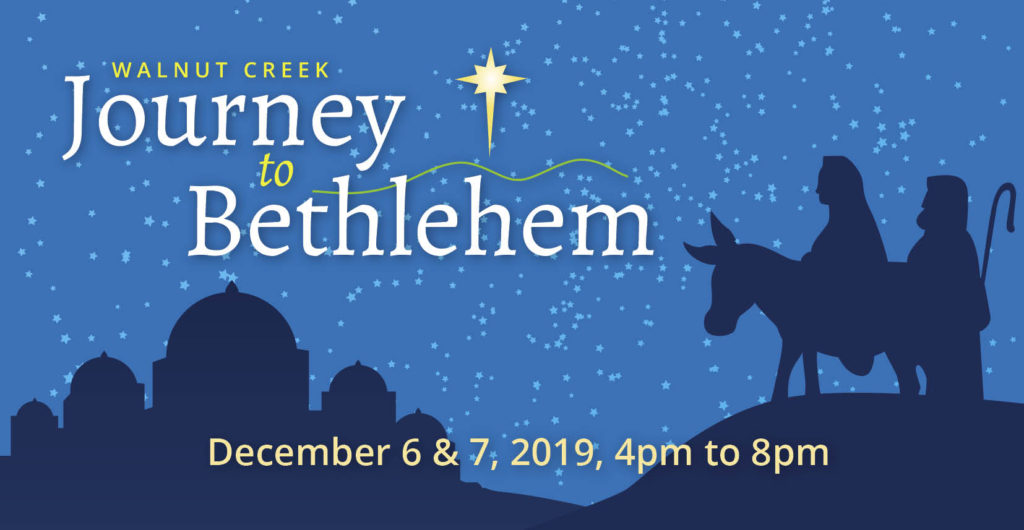 Walnut Creek Journey to Bethlehem 2019